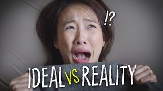 WHEN YOU HAVE THINGS TO DO!【IDEAL VS REALITY】