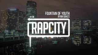 Ryan Oakes - Fountain Of Youth