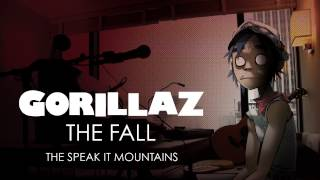 Gorillaz - The Speak It Mountains - The Fall