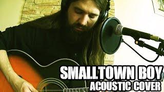 Smalltown Boy (Bronski Beat acoustic cover)