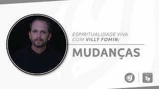 MUDANÇAS | Villy Fomin