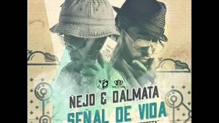 """Ñejo y Dalmata - """"SEÑAL DE VIDA"""" (Preview)"""