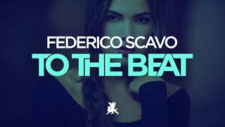 Federico Scavo - To the Beat (TEASER)