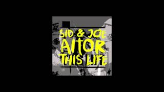 Sid & Joe, Aitor - This life (Instrumental)