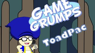 Game Grumps Animated- ToadPac Sings Dear Mama