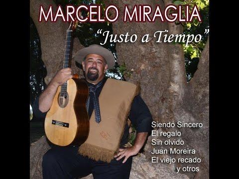 Justo A Tiempo de Marcelo Miraglia Letra y Video