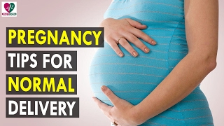 Pregnancy Tips for Normal Delivery - Health Sutra - Best Health Tips