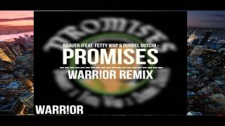 Baauer - Promises (feat. Fetty Wap & Dubbel Dutch) (WARR!OR Flip)