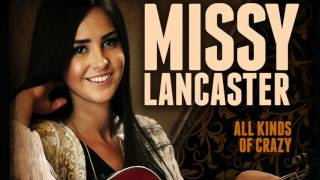 MIssy Lancaster - All Kinds of Crazy (Audio)