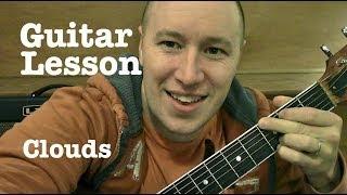 Clouds- Guitar Lesson- Zach Sobiech  (Todd Downing)