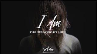 Jorja Smith & Kendrick Lamar - I Am