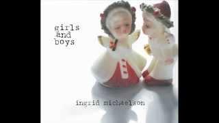 Ingrid MIchaelson - Breakable