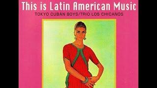 東京キューバン ボーイズ Tadaaki Misago Tokyo Cuban Boys & Trio Los Chicanos - Esperanza