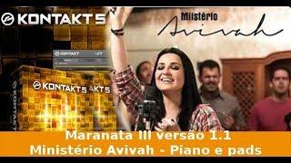 Maranata III versão 1.1 - Ministério Avivah - Piano e pads