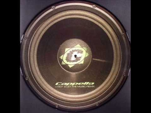 Cappella ‎--  U Got 2 Let The Music (DJ Shog Remix) 2004