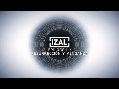 izal-epilogo-iii-resurrecion-y-venganza-izalmusic