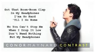 Conor Maynard   Headphones feat. Anth Lyrics On Screen [HQ 1080p]