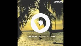 Javi Reyes - The Moon (Original Mix)