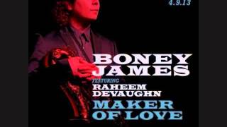 "Boney James ""Maker of Love""  2013  ft. Raheem Devaughn"