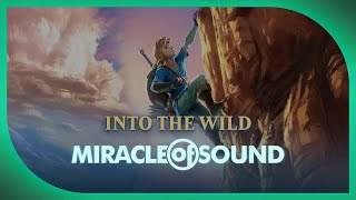 ZELDA: BREATH OF THE WILD SONG - Into The Wild By Miracle Of Sound