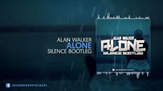 Alan Walker - Alone (Silence Bootleg)
