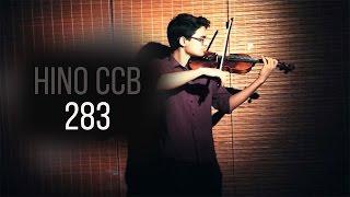 HINO-CCB-283-Quero, ó Senhor, ir contigo ao céu-(violino dueto)#5