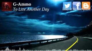 G-Ammo - To Live Another Day (Underground Hip-Hop Instrumental)