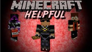 Minecraft: Helpful