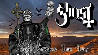 Ghost - Here comes the sun (The Beatles Cover)