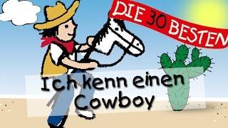 Ich kenne einen Cowboy - Die besten Kindergartenlieder || Kinderlieder