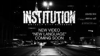 Institution - New Language (Music Video Teaser)
