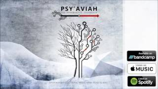 PSY'AVIAH - BEVOR ICH STERBE feat Diana of JUNKSISTA (Official Audio) (Ambient, Poetry, Ethereal)