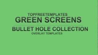 FREE Green Screen Overlay #5 - Bullet Hole Collection