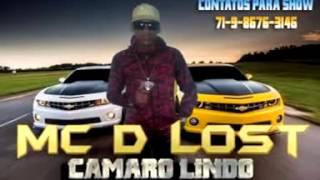 Mc:-D Lost - Camaro Lindo                                   (Lançamento Oficial 2016)