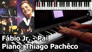 Fábio Jr. - Pai (Piano: Thiago Pachêco)