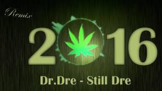 Dr. Dre - Still D.R.E. ft. Snoop Dogg 2016 [Krikaryan Remix]