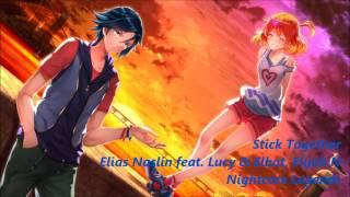 [Nightcore] Elias Naslin - Stick Together ft. Elijah N, Lucy & Elbot
