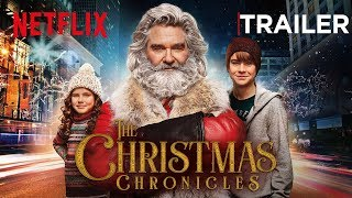 The Christmas Chronicles | Official Trailer [HD] | Netflix