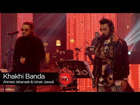 Khaki Banda Lyrics - Umair Jaswal, Ahmed Jahanzeb | Coke Studio 9
