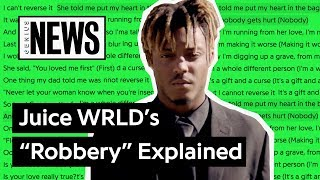 "Juice WRLD's ""Robbery"" Explained 