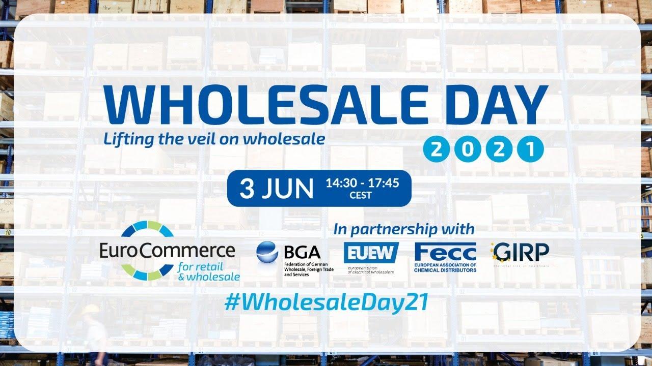 EuroCommerce Wholesale Day 2021, featuring Fecc DG Dorothée Arns