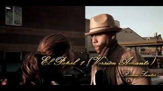 El Papel 1 (Versión Amante) - Romeo Santos / Video Lirico