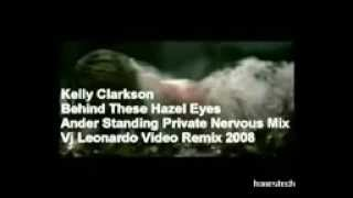 Behind These Hazel Eyes - Kelly Clarkson (AnderStanding´s Remix)