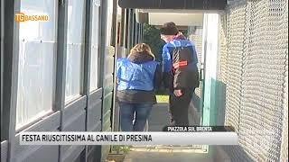 TG BASSANO (08/05/2018) - FESTA RIUSCITISSIMA AL CANILE DI PRESINA