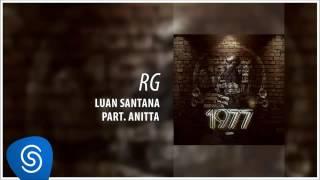 RG-Luan Santana Part Anitta