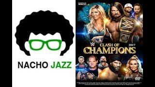 Nacho Jazz Análisis WWE Clash of Champions 2017