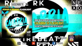 Calabria Vs Flashlight (Galantis Tomorrowland 2016 Mashup)