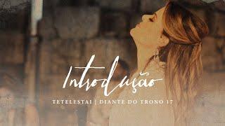 Introdução | DVD Tetelestai | Diante do Trono