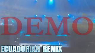 exsaider dJ ft. nicky jam- hasta el amanecer ( ecuadorian remix style )