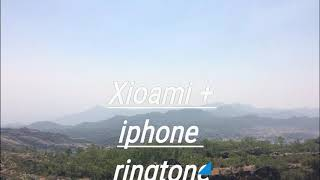 Xioami + iphone ringtone mix